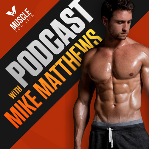 muscle for life podcast