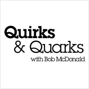 quirks and quarks podcast