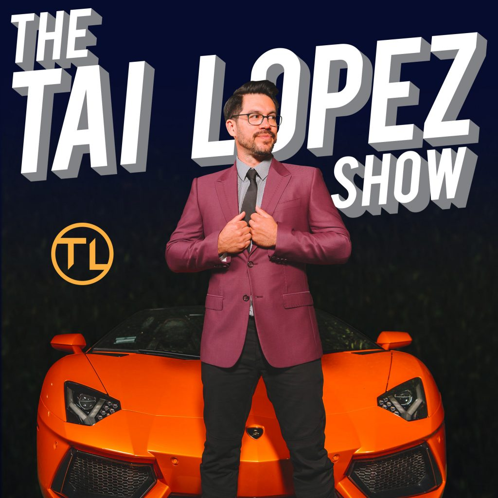 the tai lopez show podcast