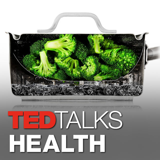 ted talks health podcast