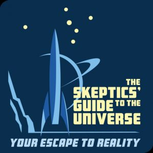 The skeptics guide to the universe podcast