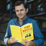 Chris Guillebeau: Side Hustle Your Way to Financial Freedom